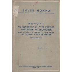 Raport ne Kongresin e Pare te Partise Komuniste te Shqiperise, Enver Hoxha