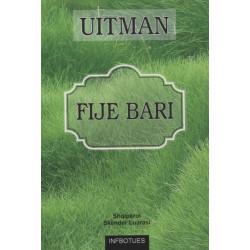 Fije bari, Uollt Uitman
