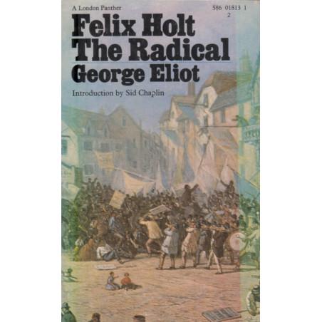 Felix Holt the Radical, George Eliot
