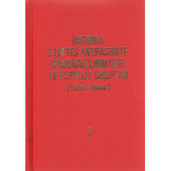 Historia e Luftes Antifashiste Nacionalclirimtare te popullit shqiptar, vol. 1 - 4