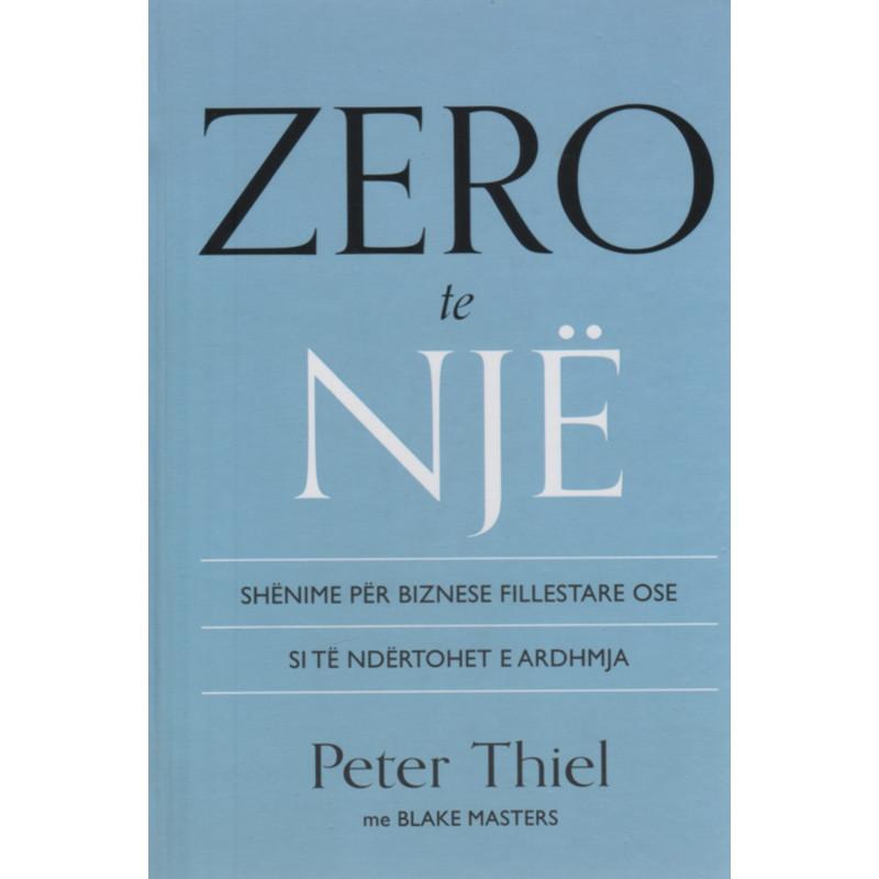 Zero te nje, Peter Thiel, Blake Masters