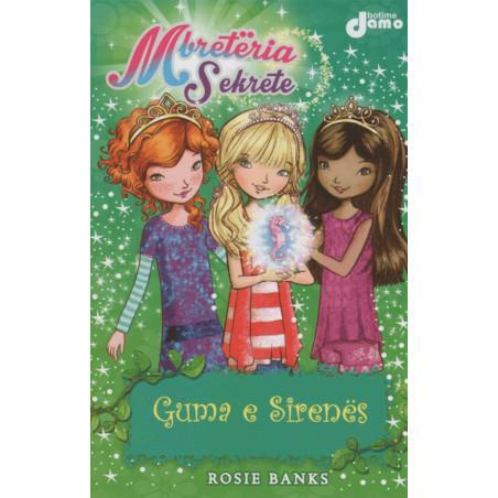 Mbreteria Sekrete 4, Guma e sirenes, Rosie Banks