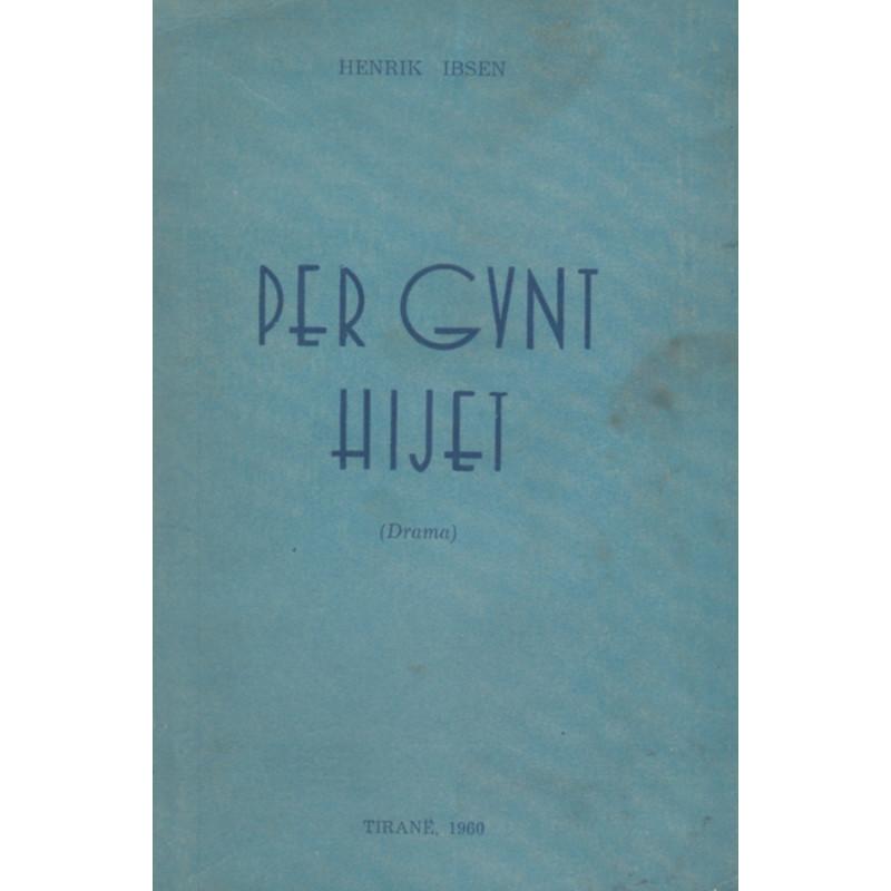 Per Gynt, Hijet, Henrik Ibsen
