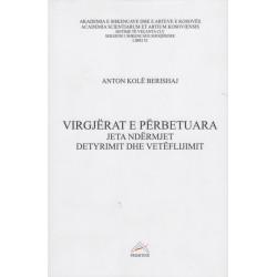 Virgjerat e perbetuara, Anton Kole Berishaj