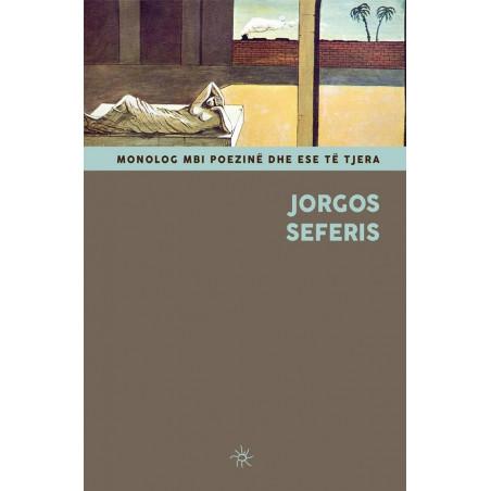 Monolog mbi poezine dhe ese te tjera, Jorgos Seferis