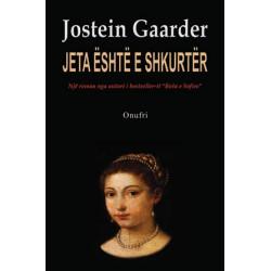 Jeta eshte e shkurter, Jostein Gaarder