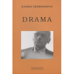 Drama, Antologji personale (1937-2006), Kasem Trebeshina