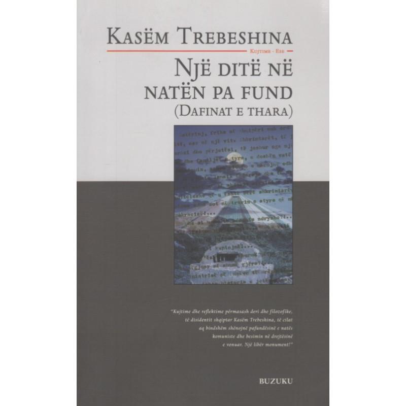 Nje dite ne naten pa fund, Kasem Trebeshina