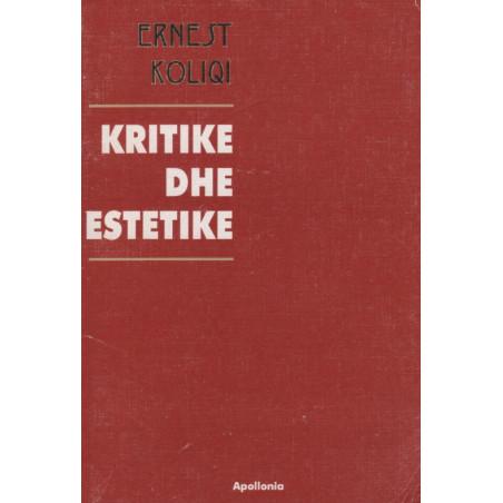 Kritike dhe estetike, Ernest Koliqi