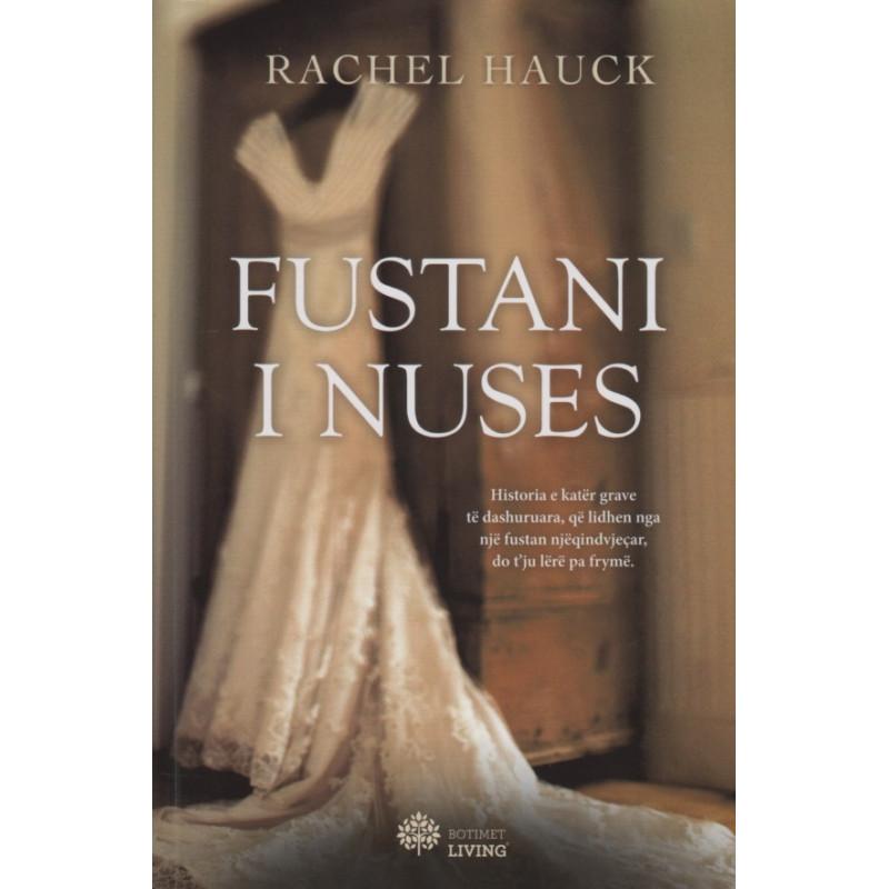 Fustani i nuses, Rachel Hauck