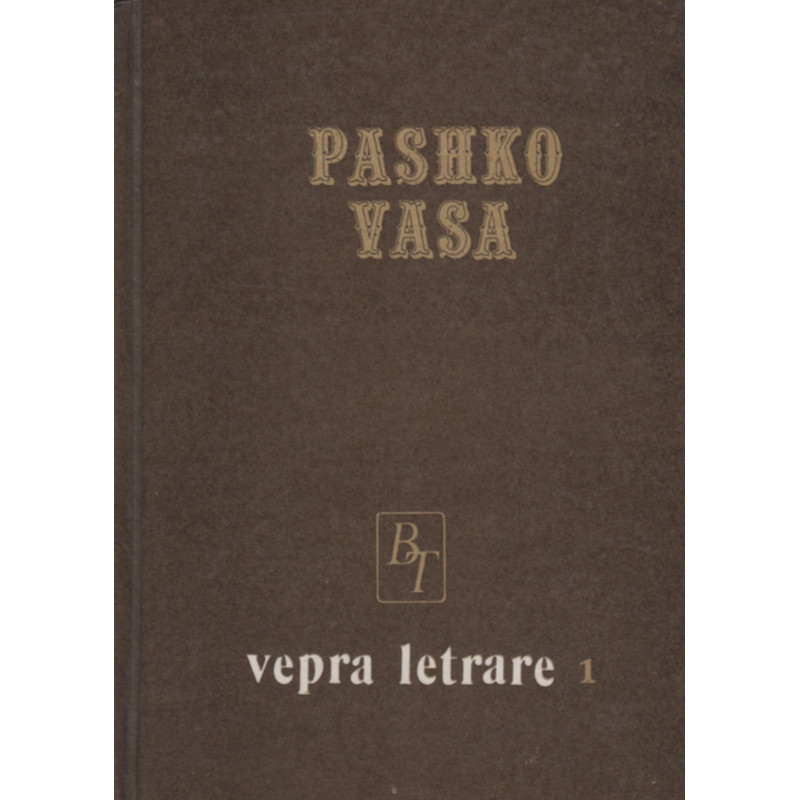 Pashko Vasa, vepra letrare, vol. 1