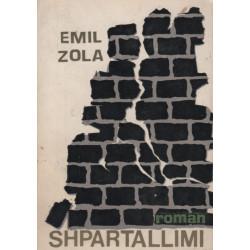 Shpartallimi, Emil Zola