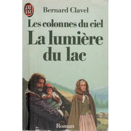 La lumiere du lac, Bernard Clavel