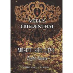 Mbreti i Shelgjeve, Zogjte e Muzave, Meelis Friedenthal