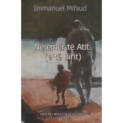 Ne emer te Atit (e te Birit), Immanuel Mifsud
