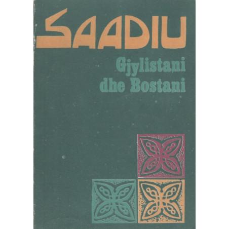 Gjylistani dhe Bostani, Saadiu