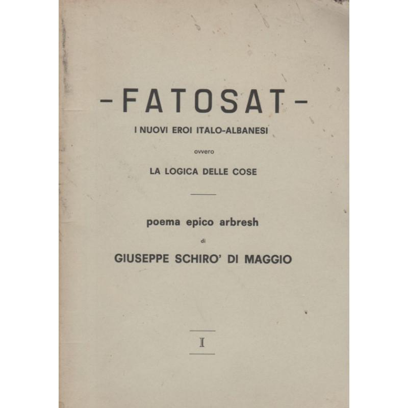 Fatosat, Giuseppe Schiro di Maggio