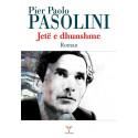 Jete e dhunshme, Pier Paolo Pasolini