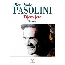 Djem jete, Pier Paolo Pasolini