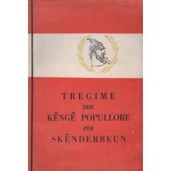 Tregime dhe kenge popullore per Skenderbeun