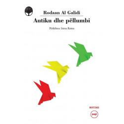 Autiku dhe pellumbi, Rodaan Al Galidi