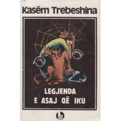 Legjenda e asaj qe iku, Kasem Trebeshina