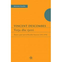 Vetja dhe tjetri, Vincent Descombes