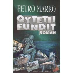 Qyteti i fundit, Petro Marko