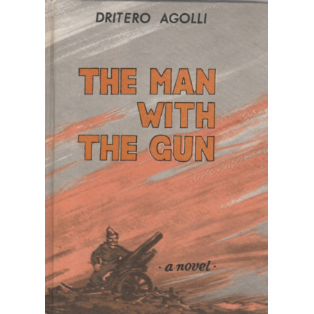 The man with gun, Dritero Agolli