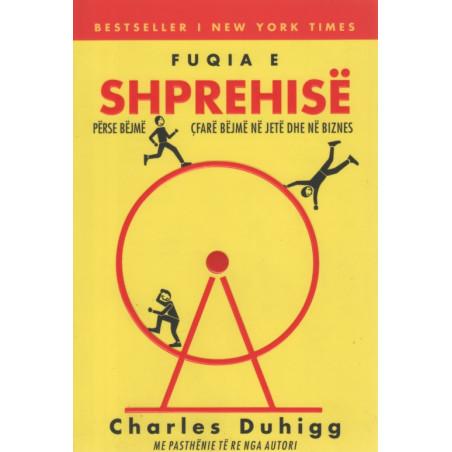 Fuqia e Shprehise, Charles Duhigg