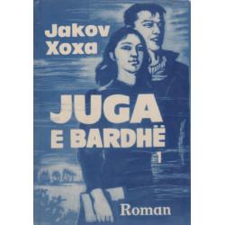 Juga e Bardhe, vol. 1-2, Jakov Xoxa