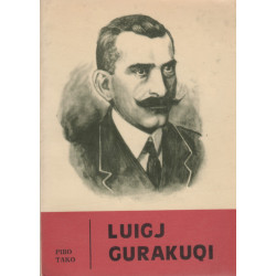 Luigj Gurakuqi, Jeta dhe Vepra, Piro Tako