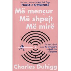 Me mencur, me shpejt, me mire, Charles Duhigg