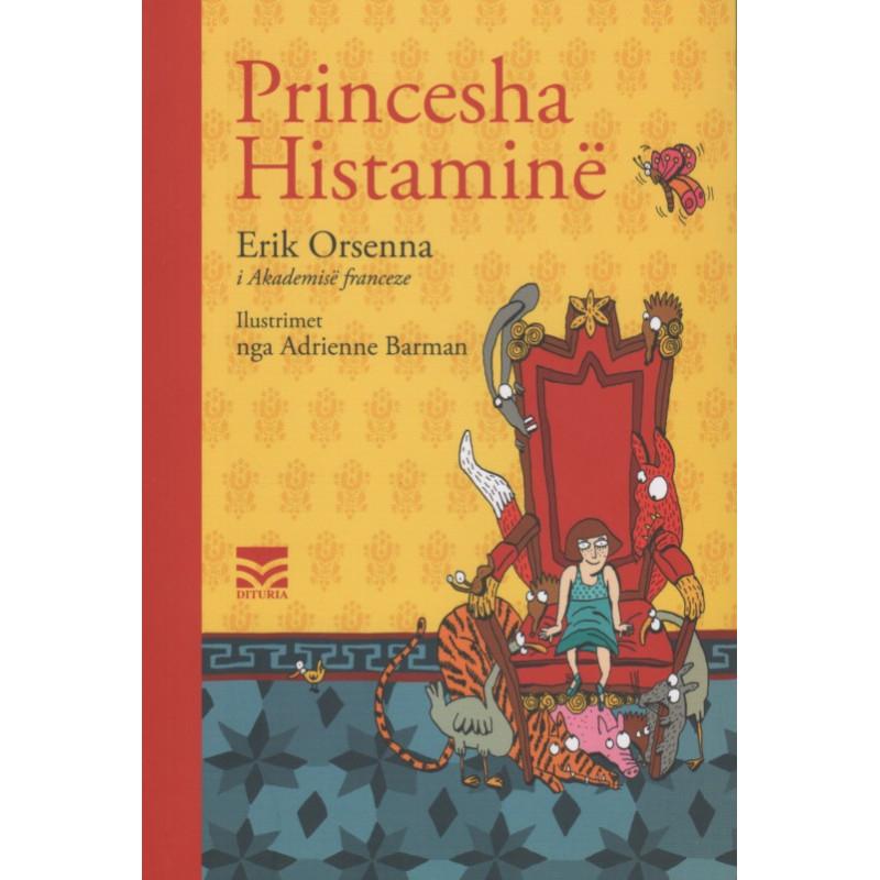 Princesha Histamine, Erik Orsenna