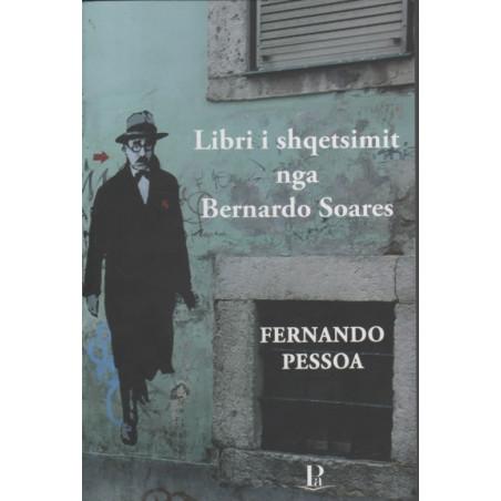 Libri i shqetsimit nga Bernardo Soares, Fernando Pessoa