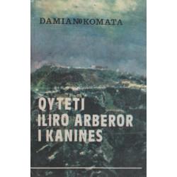 Qyteti iliro - arberor i Kanines, Damiano Komata