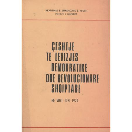 Çeshtje te levizjes demokratike dhe revolucionare Shqiptare ne vitet 1921-1924
