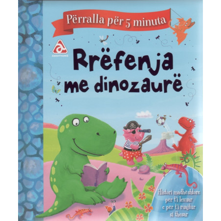 Rrefenja me dinozaure, perralla per 5 minuta
