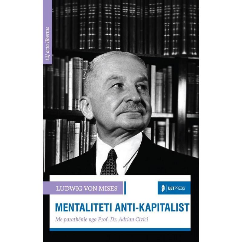 Mentaliteti anti - kapitalist, Ludwig von Mises