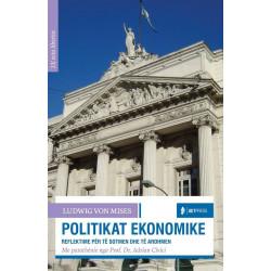 Politikat ekonomike, Ludwig von Mises