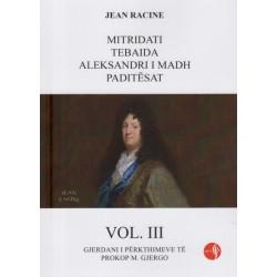 Jean Racine, vepra te zgjedhura, vol. 3