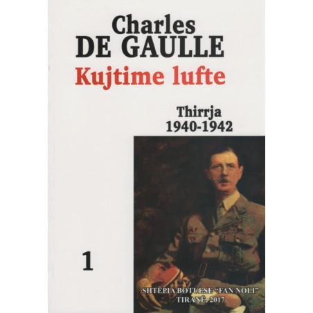 Kujtime lufte, Thirrja 1940-1942 -vol.1, Charles De Gaulle