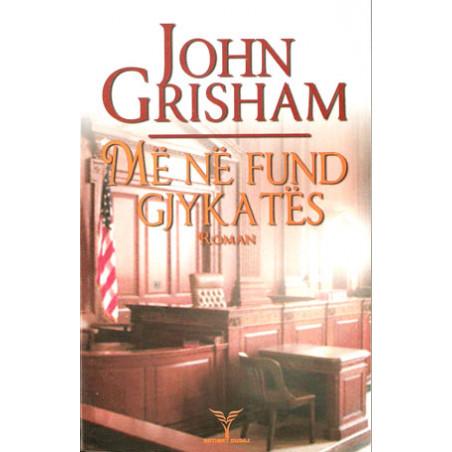 Me ne fund gjykates, John Grisham