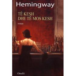 Të kesh dhe të mos kesh, Ernest Hemingway