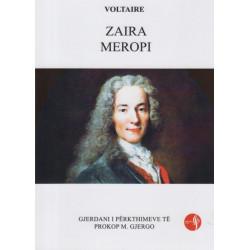 Zaira, Meropi, Voltaire