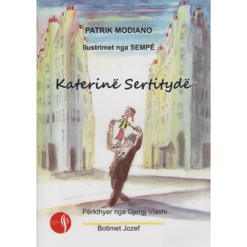 Katerine Sertityde, Patrik Modiano