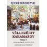 Vellezerit Karamazov, vol.2, Fjodor Dostojevski