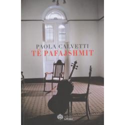 Te pafajshmit, Paola Calvetti