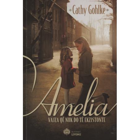 Amelia, Cathy Gohlke