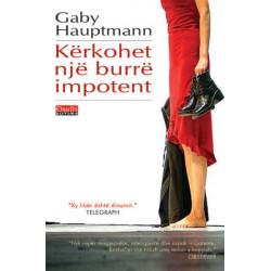 Kerkohet nje burre impotent, Gaby Hauptmann